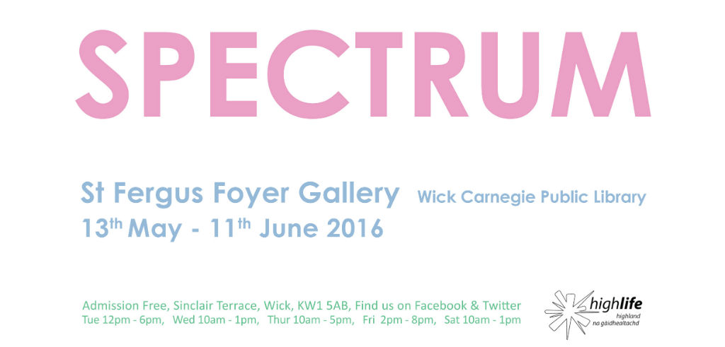 Exhibition in Wick May/June